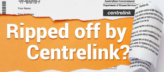 ripped letter: ripped off by Centrelink?